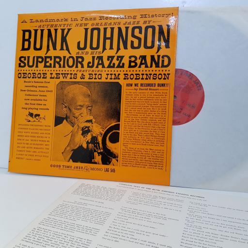 BUNK JOHNSON and his Superior Jazz band featuring George Lewis & Big Jim Robinson. MONO. LAG545. VINYL LP