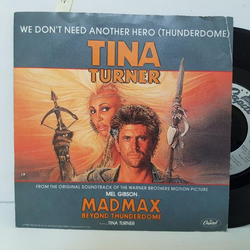 """TINA TURNER WE don't need another hero, thunderdome. . 7"""" VINYL. CL364"""