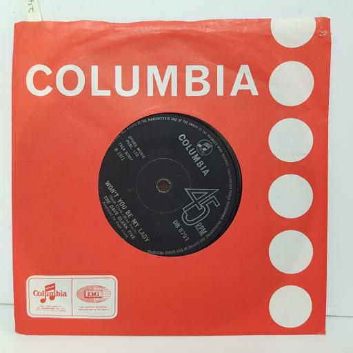 DAVE CLARK FIVE Into your life. Won't you be my lady. 7 inch vinyl. DB8791