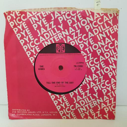 """THE KINKS Till the end of the day. Where have all the good times gone. VINYL 7"""" SINGLE. 7N15981"""
