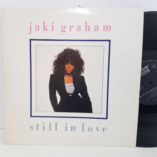 "JAKI GRAHAM still in love. 3 track 12"" vinyl SINGLE. 12JAKI10"