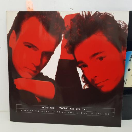 """GO WEST I want to hear it from you. 4 track 12"""" vinyl SINGLE. GOWX5"""