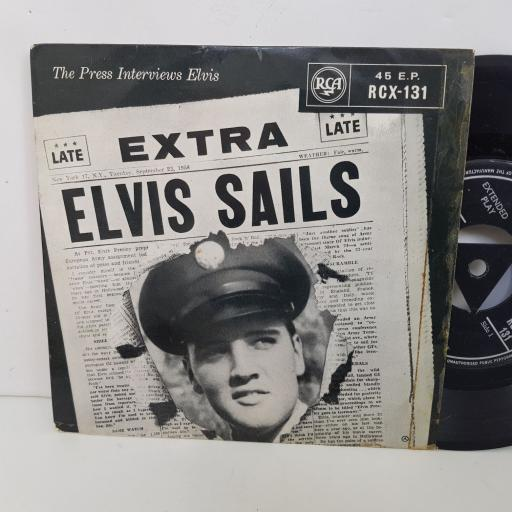 ELVIS PRESLEY extra Elvis sails, Press interview with Elvis Presley, Elvis Presley's newsreel interview, Pat Henron interviews Elvis in the library of the U.S.S. randal at sailing. 7 inch single vinyl. RCX131