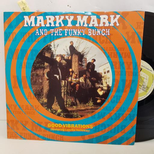 """MARKY MARK AND THE FUNKY BUNCH Good Vibrations featuring Loletta Holloway. 4 TRACK 12"""" vinyl single A8764T"""
