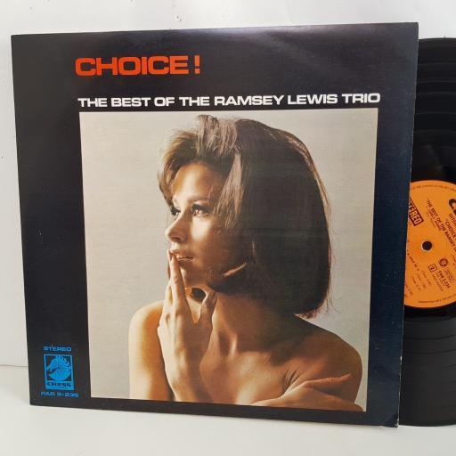 "THE RAMSEY LEWIS TRIO Choice! the very best of. 12"" vinyl LP. PARS235"