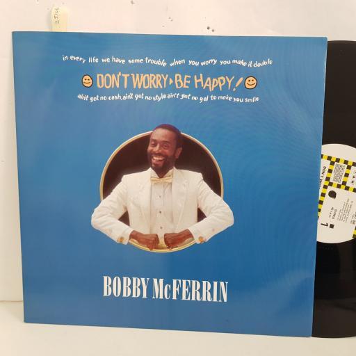 "BOBBY McFERRIN don't worry be happy. 12"" vinyl 3 track SINGLE. 12MT56"