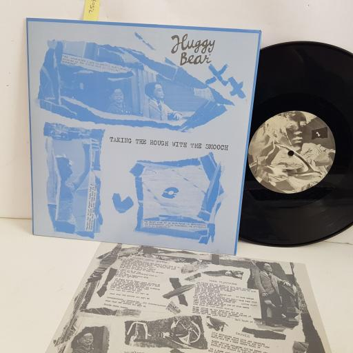 "HUGGY BEAR takng the rough with the smooch. 10"" vinyl LP. KRS214"