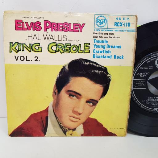 ELVIS PRESLEY King Creole Vol.2. Trouble, Young dreams, Crawfish, Dixieland rock. 7 inch single vinyl. RCX118