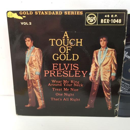ELVIS PRESLEY a touch of gold. Wear my ring around your neck, Treat me nice, One night, That's all right. 7 inch single vinyl. RCX1048