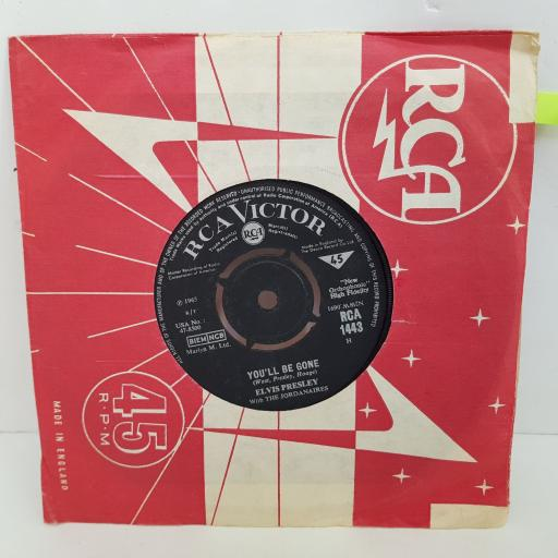 ELVIS PRESLEY Do the calm, You'll be gone. 7 inch single vinyl. RCA1443