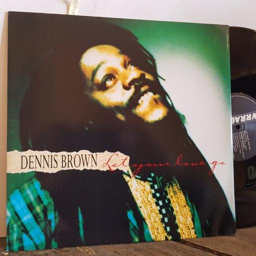 "DENNIS BROWN let your love go. VINYL 12"" single. WR009"