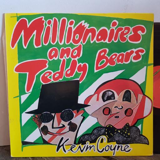"KEVIN COYNE millionaires and teddy bears. VINYL 12"" LP. 200215320"