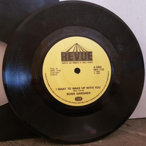 """BORIS GARDINER I want to wake up with you. you're good for me. 7"""" vinyl SINGLE. REV733"""