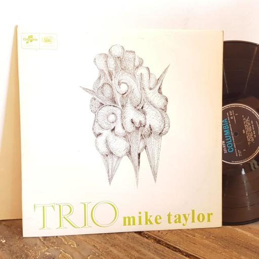 "Mike Taylor TRIO. VINYL 12"" LP. SCX6137"