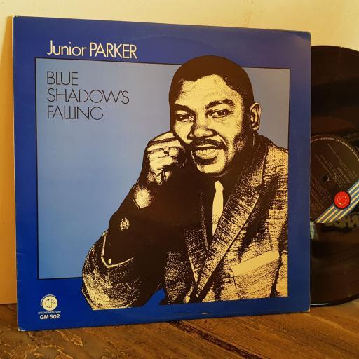"JUNIOR PARKER blue shadows falling. VINYL 12"" LP. GM502"