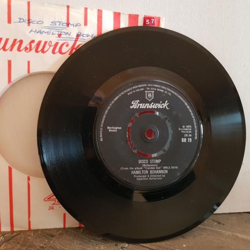 "HAMLITON BOHANNON disco stomp. run it on down Mr D.J. 7"" vinyl SINGLE. BR19"