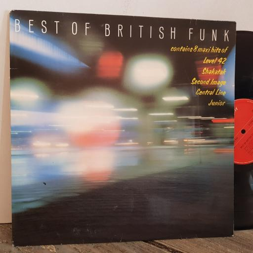 "BEST OF BRITISH funkcontains 8 maxi hits of LEVEL 42, SHAKATAK, SECOND IMAGE, CENTRAL LINE, JUNIOR. VINYL 12"" LP. 2480659"