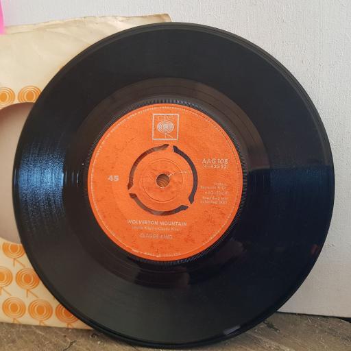 """CLAUDE KING wolverton mountain. little bitter heart. 7"""" vinyl SINGLE. AAG108"""