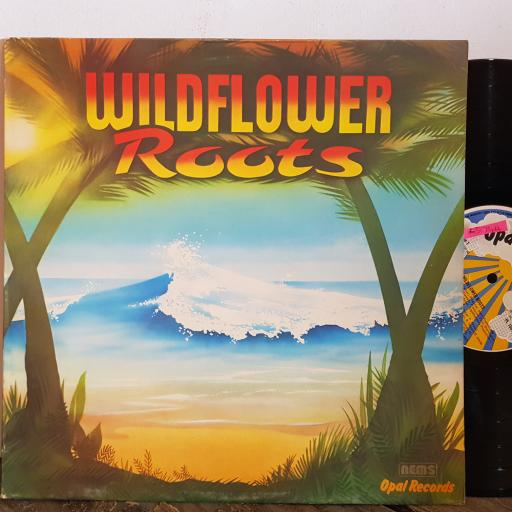 "WILDFLOWER roots. FEATURING, Sister Stern, Ernie Smith, Tinga Stewart, etc. 12"" vinyl LP. PL1001"