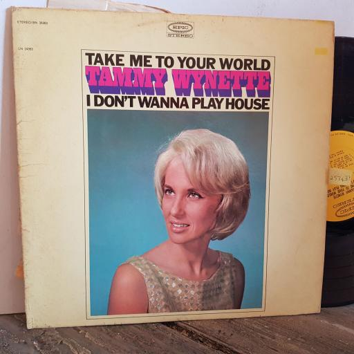 "TAMMY WYNETTE take me to your world. VINYL 12"" LP. BN26353"