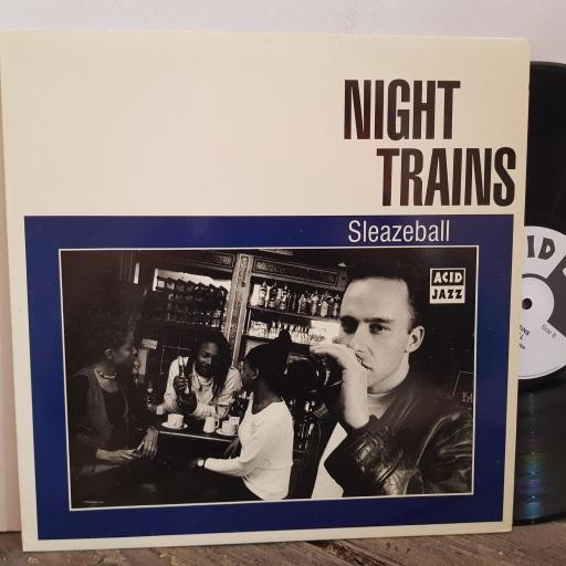 "Night Trains SLEAZEBALL. VINYL 12"" LP. JAZIDLP98"