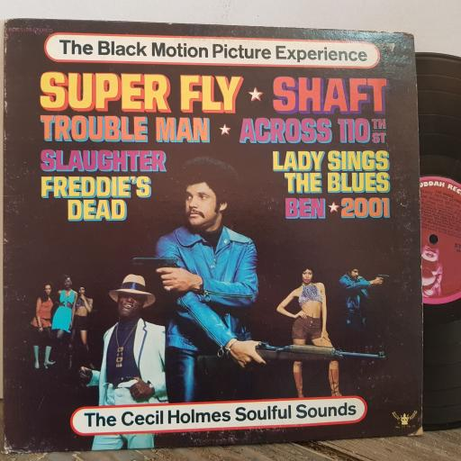 "THE BLACK MOTION PICTURE EXPERIENCE Superfly, Shaft, Lady sings the blues, Ben. THE CECIL HOLMES SOULFUL SOUNDS. VINYL 12"" LP. DBS5129."