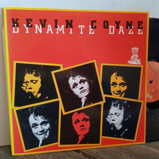 "KEVIN COYNE dynamite daze. VINYL 12"" LP. 25801XOT"