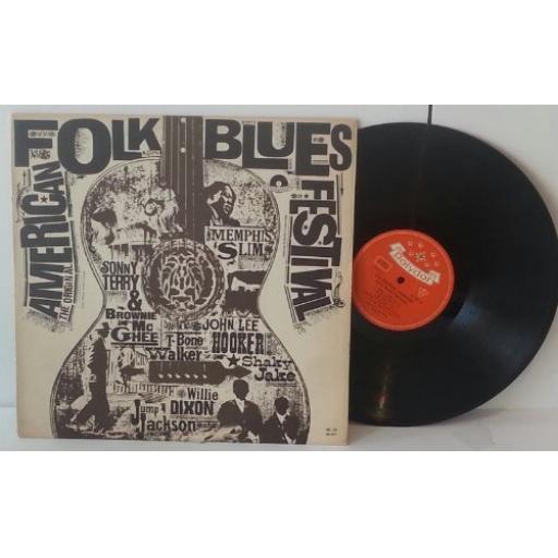 "Original american folk blues festival, Sonny terry, Memphis Slim, John Lee Hooker, Browie McGhee, T Bone Walker. 12"" VINYL LP. 237 597"