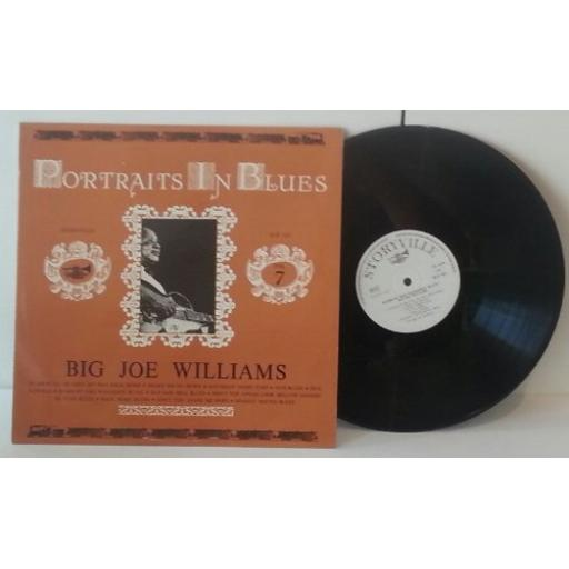 "BIG JOE WILLIAMS ramblin' and wanderin' blues, portraits in blues vol. 7. 12"" VINYL LP. SLP 163"