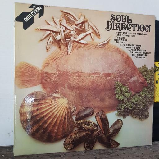 "Soul direction, 12"" vinyl LP. Johnny Johnson & The Bandwagon, Inez & Charlie Foxx, Taj Mahal Dust My Broom, Pretty Purdie, The Tymes. SPR28"
