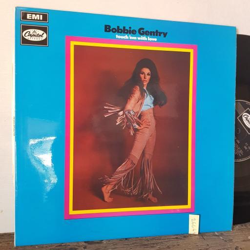 """BOBBIE GENTRY Touch 'em with love, 12"""" vinyl LP. ET155"""