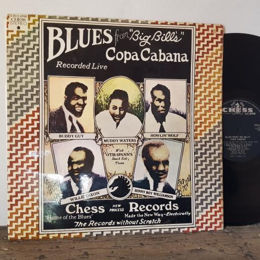"Blues from ""big bill's"" copa cabana, 12"" vinyl LP BUDDY GUY. MUDDY WATERS. HOWLIN WOLF ETC ETC. CRLS4558"