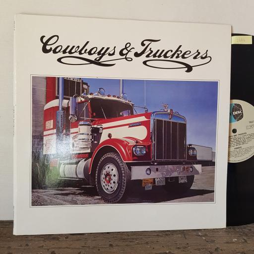 "Cowboys & truckers, 2X 12"" vinyl LP JOHNNY CASH. WILLIE NELSON. JIMMY DEAN ETC compilation. TELLY17"