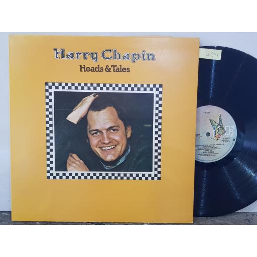 "HARRY CHAPIN Heads & tales, 12"" vinyl LP. K42107"