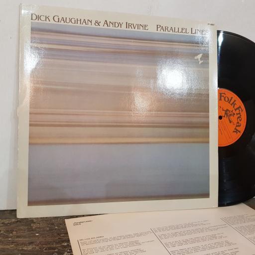 "DICK GAUGHAN & ANDY IRVINE Parallel lines, 12"" vinyl LP. FF4007"