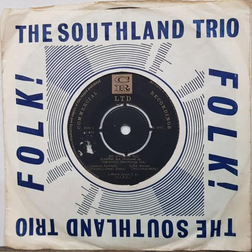 """THE SOUTHLAND TRIO Jamaica farewell, The hunter, Where could i go, Sinner man, The hammer song, Swing low sweet charmot, 7"""" vinyl single. CRL1001"""