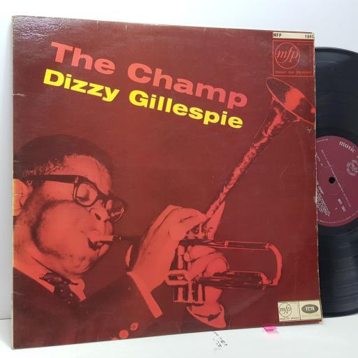 "DIZZY GILLESPIE The champ, 12"" vinyl LP. MFP1041"