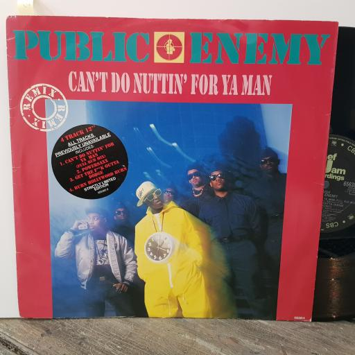 "PUBLIC ENEMY Can't do nuttin' for ya man, 12"" vinyl SINGLE. 6563858"