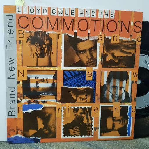 """LLOYD COLE AND THE COMMOTIONS Brand new friend, 7"""" vinyl single. COLE4"""