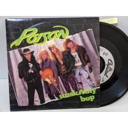 "POISON Swampjuice (soul-o), Unskinny bop, Valley of lost souls, 7"" vinyl SINGLE. CL582"