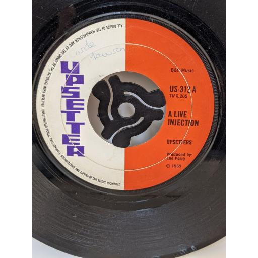 """UPSETTERS / BLEECHERS, A live injection / Everything for fun, 7"""" vinyl SINGLE. US313"""