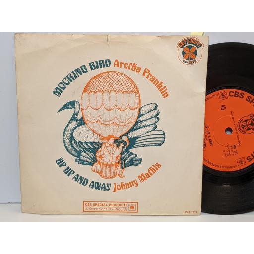 "ARETHA FRANKLIN JOHNNY MATHIS Mocking bird Up up & away, 7"" vinyl SINGLE. WB731"