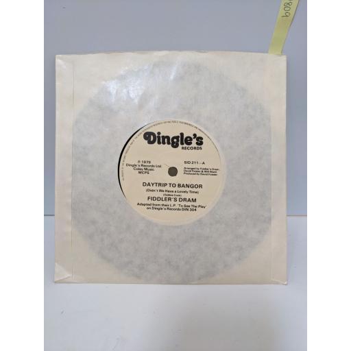 "FIDDLER'S DRAM Daytrip to bangor, The flash lad, 7"" vinyl SINGLE. SID211"