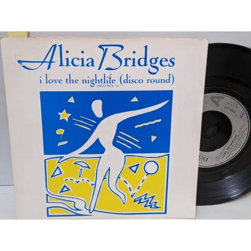 "ALICIA BRIDGES I love the nightlife, Body heat, 7"" vinyl SINGLE. POSP879"