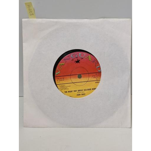 """JOAN BAEZ When time is stolen, The night the drove old dixie down, 7"""" vinyl SINGLE. ZTSP223739"""