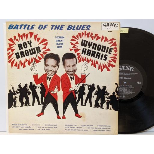"ROY BROWN Battle of the blues, 12"" vinyl LP. SING607"