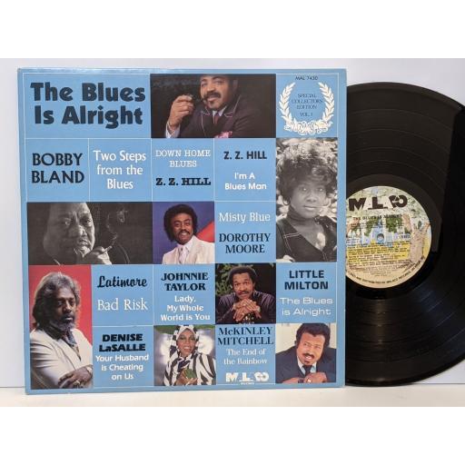 "VARIOUS The blues is alright, 12"" vinyl LP. MAL7430"