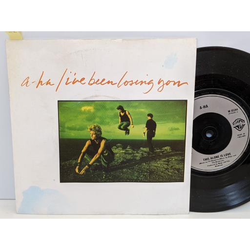 """A-HA I've been losing you, This alone is love, 7"""" vinyl SINGLE. W8594"""