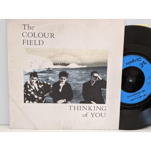"""THE COLOURFIELD Thinking of you, My wild flame, 7"""" vinyl SINGLE. COLF3"""