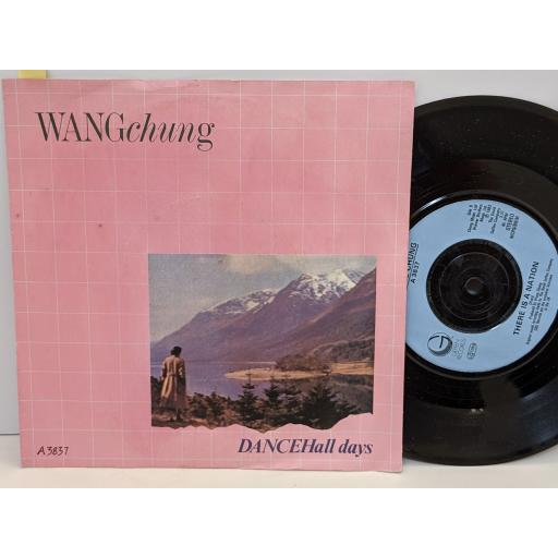 """WANG CHUNG Dance hall days, There is a nation, 7"""" vinyl SINGLE. A3837"""